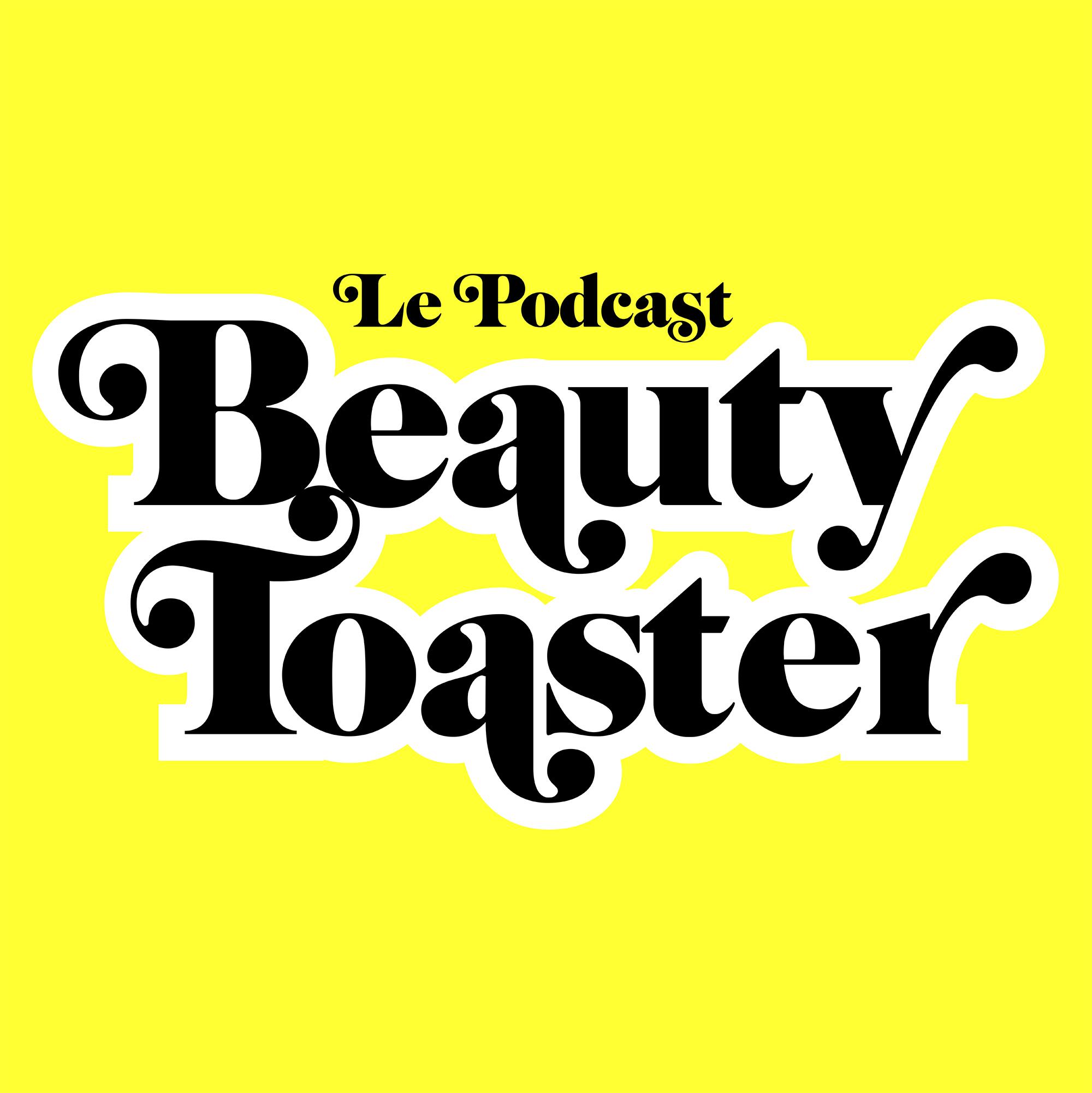 Beauty Toaster parle de nous