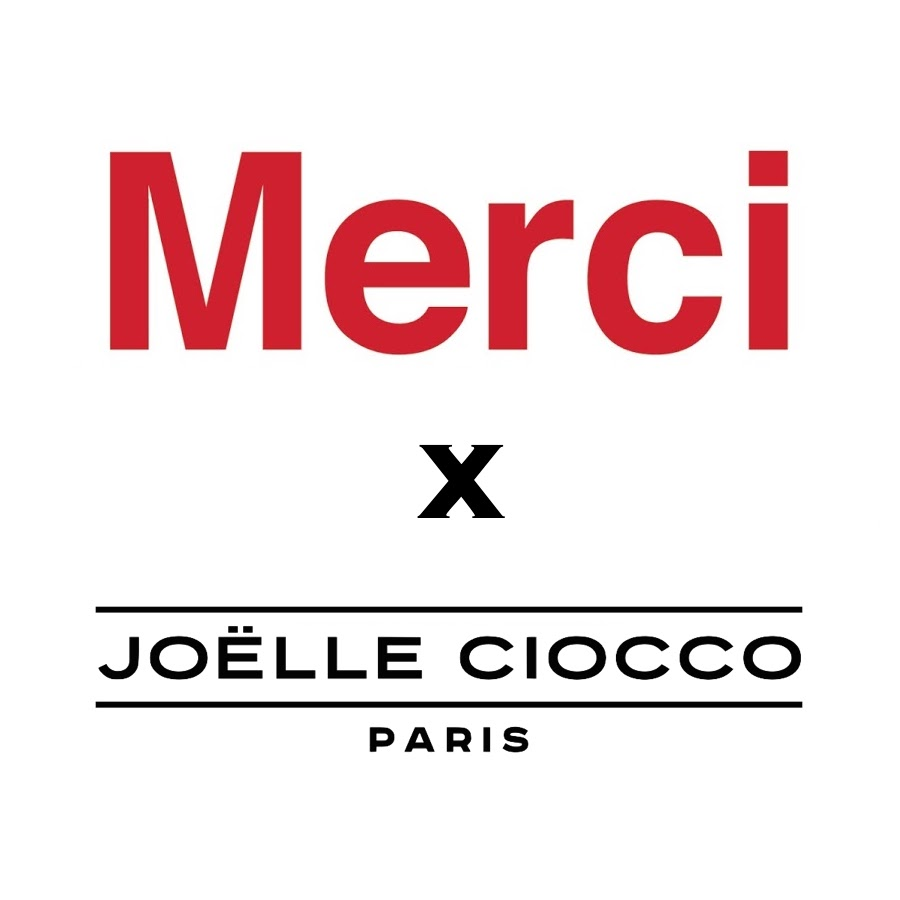 Joëlle Ciocco Paris & Merci Paris